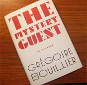 celtic_writer: The Mystery Guest by Gregoire Bouillier